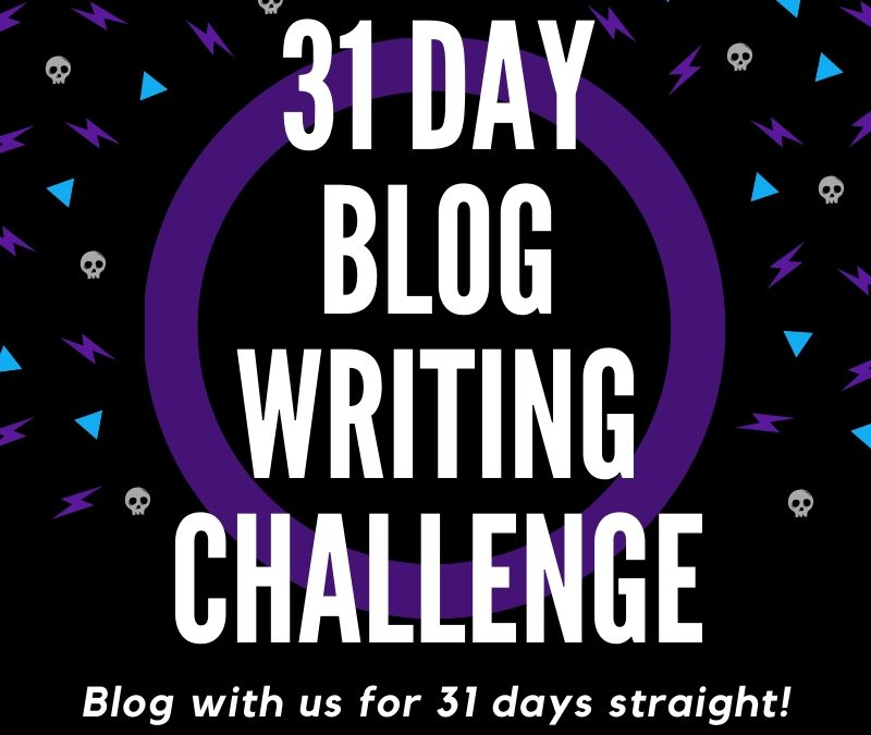 The 2019 31 Day Blog Writing Challenge – Day 1